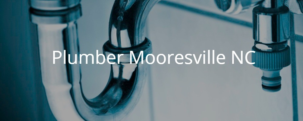 plumber Mooresville NC